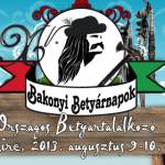 XV. Bakonyi Betyárnapok és Országos Betyártalálkozó 2013. augusztus 9-10