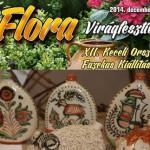 XXIX. Flora Virágfesztivál XIII. Keceli Fazekas Kiállítás 2015